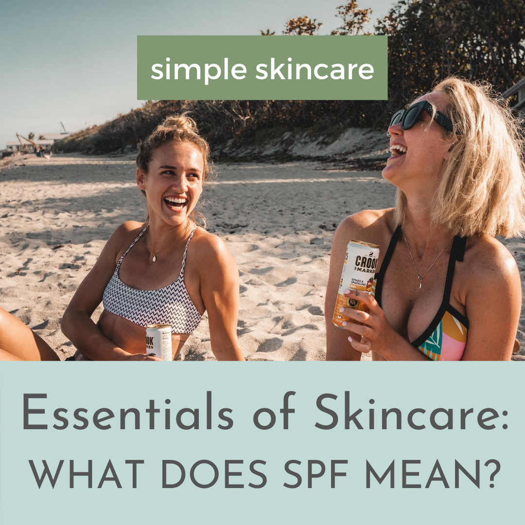 Essentials of Skincare: What does SPF mean?