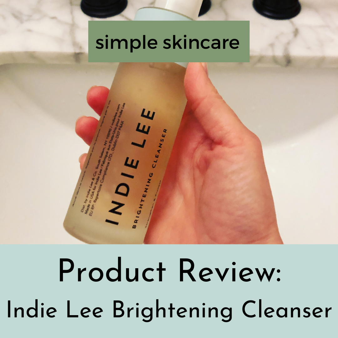 Product Review: Indie Lee Brightening Cleanser